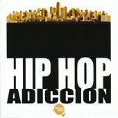 Hip Hop - Adicción de Various Artists
