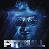 Planet Pit von Pitbull