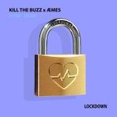 Lockdown (KTB Edit) von Kill The Buzz