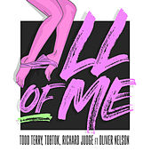 All Of Me (feat. Oliver Nelson) [Remixes] by Todd Terry