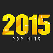 2015 Pop Hits di Various Artists