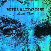 Alone Time von Rufus Wainwright
