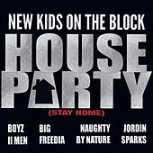 House Party (Stay Home) by New Kids On The Block
