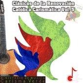 Clásicos de la Renovación Católica Carismática, Vol. 5 by Carisma Verde