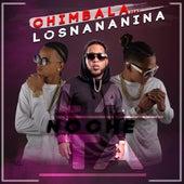 La Noche Ta (feat. Chimbala) de Los Nananina