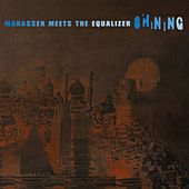 Shining (Manasseh Meets the Equaliser) de Manasseh Meets The Equalizer