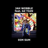 Dim Sum (Radio Edit) de Jah Wobble