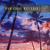 Paradise Reverie by Various Artists