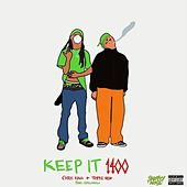 KEEP IT 1400 by Chris King
