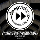 Rewinding (feat. Heleina Zara) (Sandy Rivera's Chocolate Mash Up) de Sandy Rivera