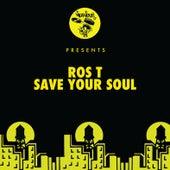 Save Your Soul de Rost