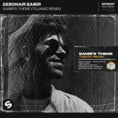 Samir's Theme (Tujamo Remix) de Debonair Samir