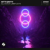 All In (feat. Jimmy Levy) by Nitti Gritti