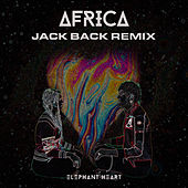 Africa (Jack Back Remix) by Elephant Heart