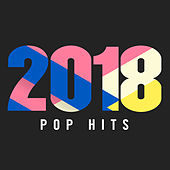 2018 Pop Hits di Various Artists