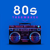 80s Throwback by Various Artists
