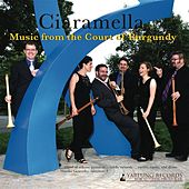 Ciaramella: Music from the Court of Burgundy de R.Ciaramella