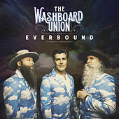 Everbound by The Washboard Union