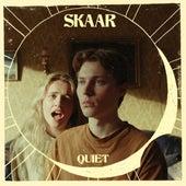 Quiet by Skaar