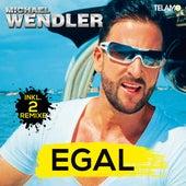 Egal by Michael Wendler