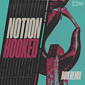 Hooked (Bou Remix) by Notion