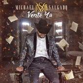 Vente Ya by Michael Salgado