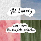 2016-2018: The Complete Pet Library Collection by Pet Lib