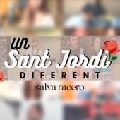 Un Sant Jordi Diferent de Salva Racero