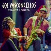Volante o Maleta (En Vivo) de Joe Vasconcellos