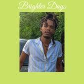 Brighter Days by Kxng Izem