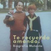 Te Recuerdo Amanda de Biografía Mutante