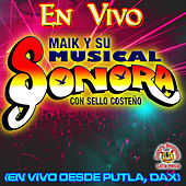 En Vivo Desde Putla, Oax! by Maik Y Su Musical Sonora
