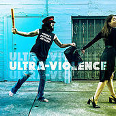 Ultra-Violence by Mickey Avalon