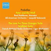 Prokofiev, S.: Peter and the Wolf / the Love for 3 Oranges Suite / Scythian Suite (Stokowski, Markevitch) (1941, 1955) von Various Artists