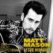 After Midnight by Matt Mason