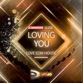 Loving You (Love EDM House) de DJ Dangerous Raj Desai