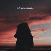 let's escape together by Blue