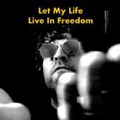 Let My Life Live in Freedom de Sean Yox