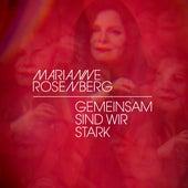 Gemeinsam sind wir stark von Marianne Rosenberg