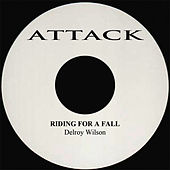 Riding For A Fall by Delroy Wilson