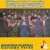 Clásicos de la Renovación Católica Carismática, Vol. 2 by Carisma Verde
