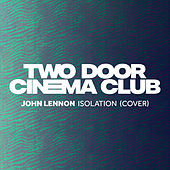 Isolation de Two Door Cinema Club
