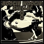 Boogie Woogie Shellac 8 by Art Hodes, Clarence Williams, Gene Krupa, Jack Mc Vea, Major ''Big Maceo'' Merriweather, Meade ''Lux'' Lewis, Pete Johnson, Harry James, Sam Price, Will Bradley