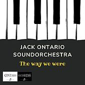 The way we were by Jack Ontario Soundorchestra