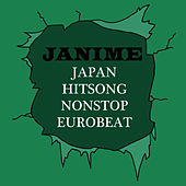 Japan Hitsong Nonstop Eurobeat Janime by Earth Project