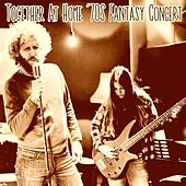 Together at Home '70s Fantasy Concert (Live) by Various Artists