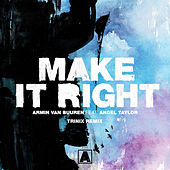 Make It Right (Trinix Remix) de Armin Van Buuren