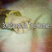 30 Storm in the Home by Rain Sounds and White Noise
