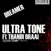 Dreamer Feat Thandi Draai by Ultratone