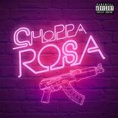 Choppa Rosa by Bymaju
